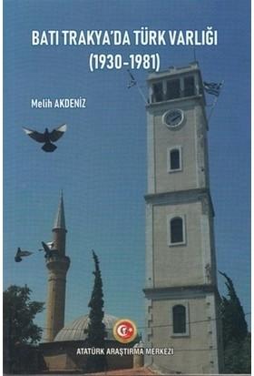 Batı Trakya'da Türk Varlığı (1930-1981)