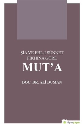 Şia ve Ehl-i Sünnet Fıkhına Göre Mut'a
