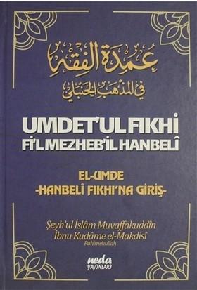 Umdet'ul Fıkhi Fi'l Mezheb'il Hanbeli