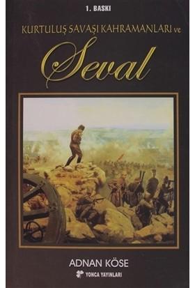 Kurtuluş Savaşı Kahramanları ve Seval