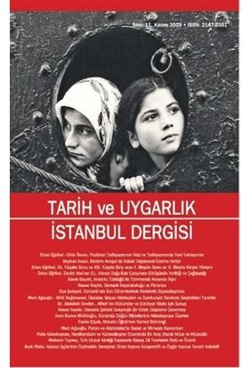 Tarih ve Uygarlık - İstanbul Dergisi Sayı: 11 Kasım 2018
