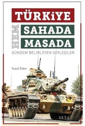Türkiye Hem Sahada Hem Masada
