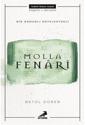 Molla Fenari - Bir Osmanlı Entelektüeli