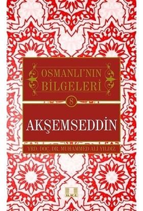 Akşemseddin - Osmanlı'nın Bilgeleri 8