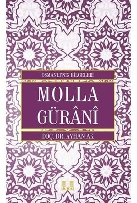 Molla Gürani - Osmanlı'nın Bilgeleri