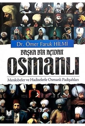 Başka Bir Açıdan Osmanlı