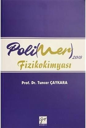 2018 Polimer Fizikokimyası