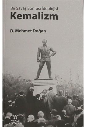 Bir Savaş Sonrası İdeolojisi: Kemalizm