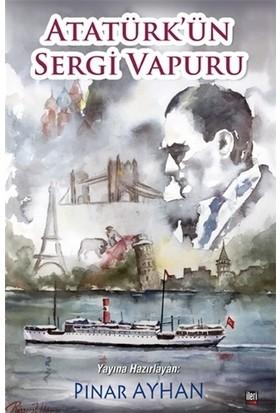 Atatürk'ün Sergi Vapuru