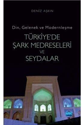 Türkiye'de Şark Medreseleri ve Seydalar