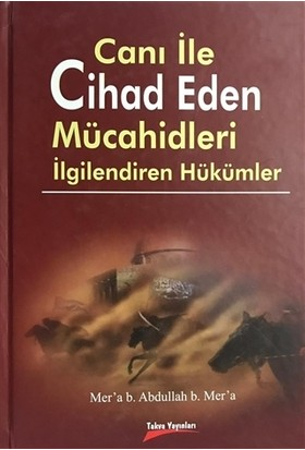 Canı ile Cihad Eden Mücahidleri İlgilendiren Hükümler