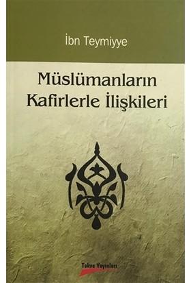 Müslümanların Kafirlerle İlişkileri