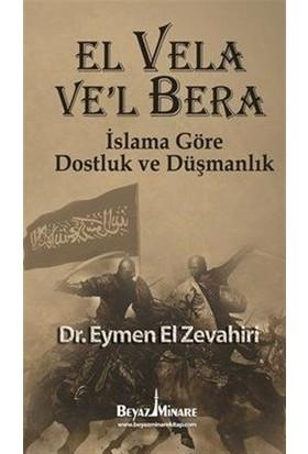 El Vela Ve'l Bera - İslama Göre Dostluk ve Düşmanlık