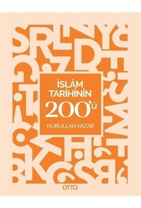 İslam Tarihinin 200'ü
