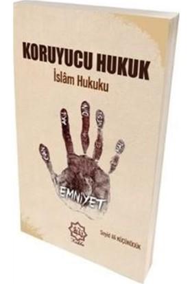 Koruyucu Hukuk İslam Hukuku