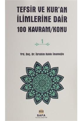 Tefsir ve Kur'an İlimlerine Dair 100 Kavram/Konu