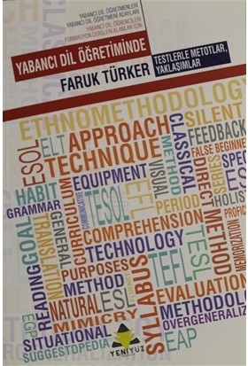 Yabancı Dil Öğretiminde Testlerle Metotlar, Yaklaşımlar