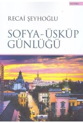Sofya - Üsküp Günlüğü