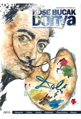 Köşe Bucak Dünya Dergisi Sayı: 9 Ekim - Kasım 2012