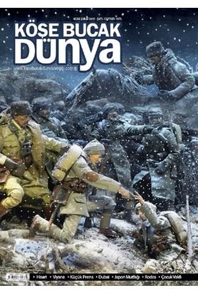 Köşe Bucak Dünya Dergisi Sayı: 17 Ocak - Şubat 2015