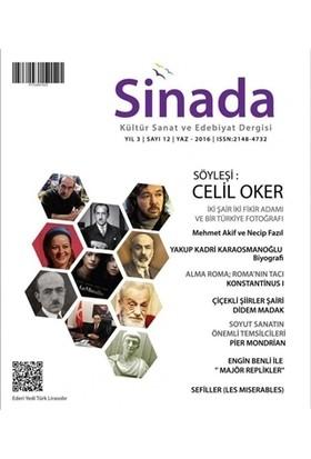 Sinada Kültür Sanat ve Edebiyat Dergisi Yıl 3 Sayı: 12 Yaz 2016