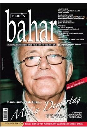 Berfin Bahar Aylık Kültür Sanat ve Edebiyat Dergisi Sayı: 247 Eylül 2018