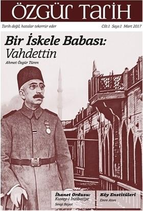 Özgür Tarih Dergisi Cilt: 1 Sayı: 1 Mart 2017