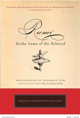Rumi - In the Arms of the Beleoved