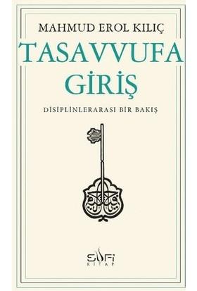 Tasavvufa Giriş - Mahmud Erol Kılıç