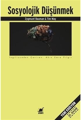 Sosyolojik Düşünmek - Zygmunt Bauman