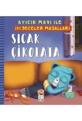 Sıcak Çikolata Ayıcık Mavi İle İyi Geceler Masalları - Melek Dinçer