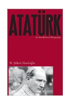 Atatürk: An Intellectual Biography