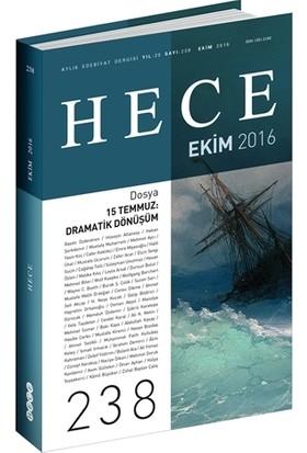 Hece Aylık Edebiyat Dergisi Sayı : 238 - Ekim 2016