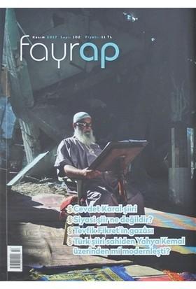 Fayrap Popülist Edebiyat Dergisi Sayı: 102 Kasım 2017