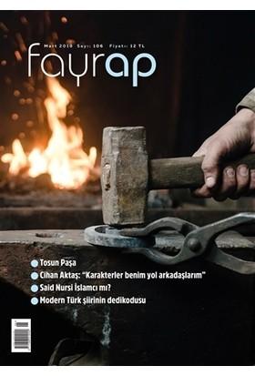Fayrap Popülist Edebiyat Dergisi Sayı: 106 Mart 2018