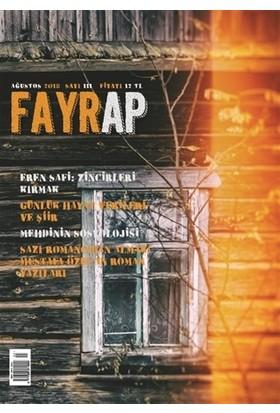 Fayrap Popülist Edebiyat Dergisi Sayı: 111 Ağustos 2018