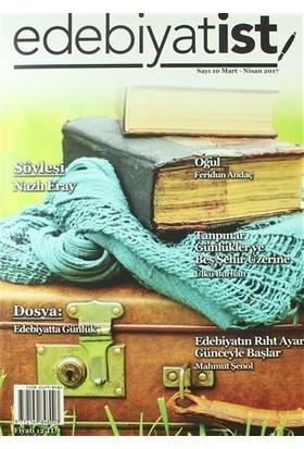 Edebiyatist Dergisi Sayı: 10 Mart - Nisan 2017