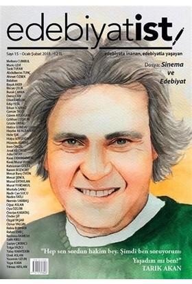 Edebiyatist Dergisi Sayı: 15 Ocak - Şubat 2018