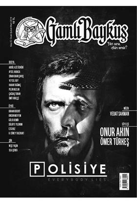 Gamlı Baykuş Dergisi Sayı: 6 Ocak - Şubat - Mart 2018