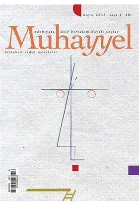 Muhayyel Edebiyat Dergisi Sayı: 1 Mayıs 2018