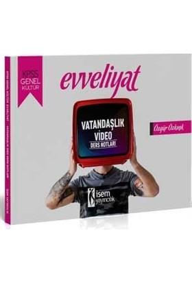 İsem Yayıncılık 2020 Evveliyat KPSS Genel Kültür Vatandaşlık Video Ders Notları