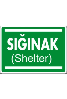 Sığınak (Shelter)