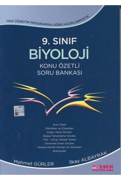 Esen Yayınları 9. Sınıf Biyoloji Konu Özetli Soru Bankası - Mehmet Gürler İlkay Albayrak