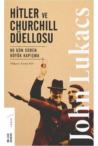 Hitler Ve Churchill Düellosu - John Lukacs