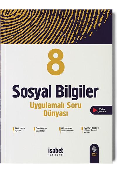 İsabet Yayıncılık 8. Sınıf Sosyal B. Uygulamalı Soru Dünyası