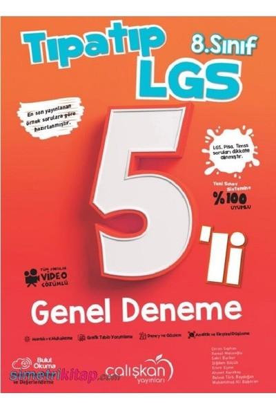 Çalışkan Yayınları 8. Sınıf LGS Tıpatıp 5'li Genel Deneme - Video Çözümlü
