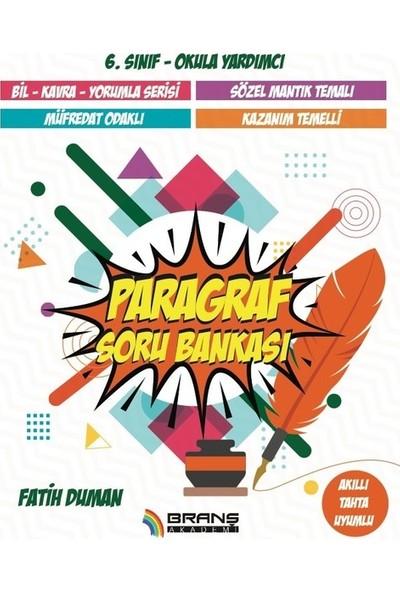 BRANŞ AKADEMİ 6.sınıf Paragraf Soru Bankası Branş Akademi