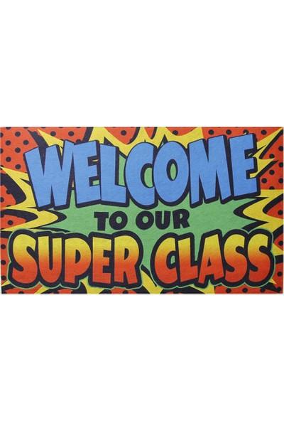Myfloor Süper Sınıfımıza Hoşgeldiniz Yazılı Kauçuk Kapı Önü Paspası