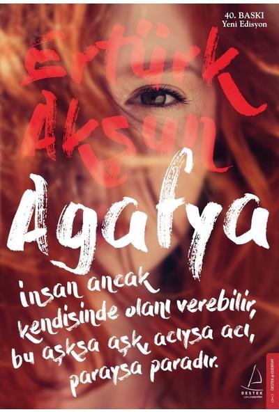 Agafya - Ertürk Akşun