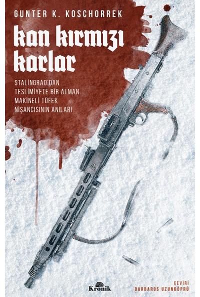 Kan Kırmızı Karlar - Günter K. Koschorrek